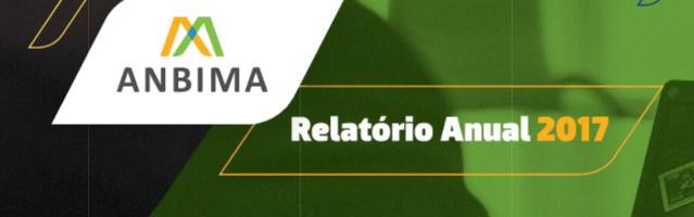 Relatório Anual da ANBIMA 2017: o futuro está aqui